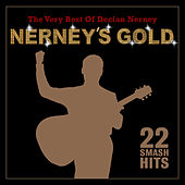 Nerney's Gold: The Very Best of Declan Nerney by Declan Nerney