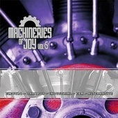 Machineries of Joy Vol. 5 by Various Artists