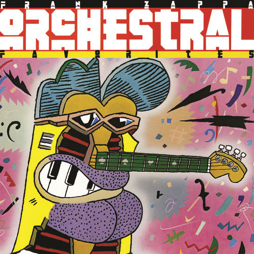 Orchestral Favorites by Frank Zappa