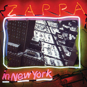 Zappa In New York by Frank Zappa