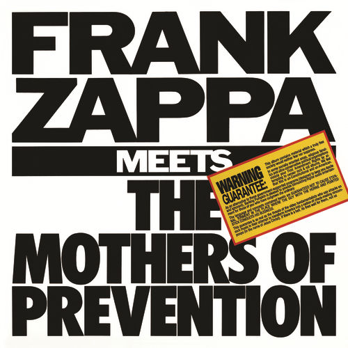 Frank Zappa Meets The Mothers Of Prevention by Frank Zappa