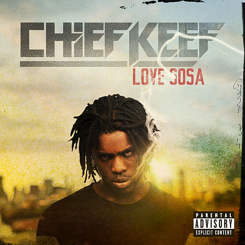 Love Sosa by Chief Keef