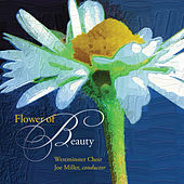 Flower of Beauty by Westminster Choir