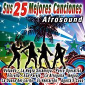 Sus 25 Mejores Canciones by Afrosound