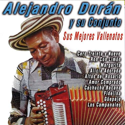 Sus Mejores Vallenatos by Alejandro Duran Y Su Conjunto