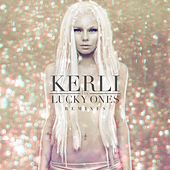 The Lucky Ones by Kerli