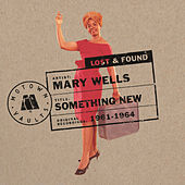 Something New: Motown Lost & Found by Mary Wells