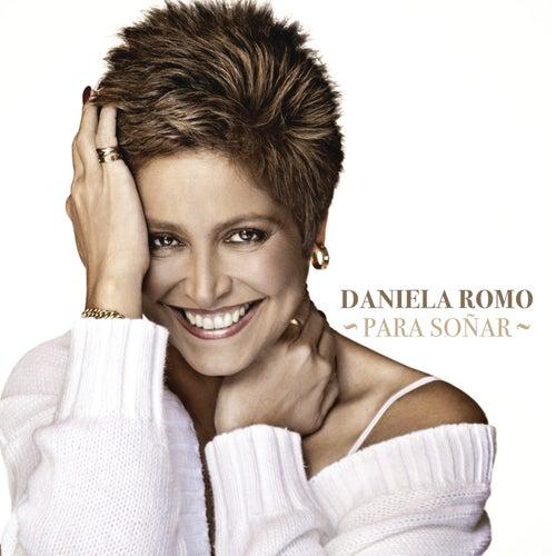Para Soñar by Daniela Romo
