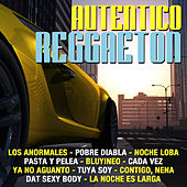 Auténtico Reggaetón by Various Artists