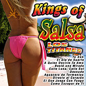 Kings of Salsa by Los Titanes