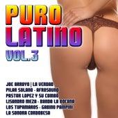 Puro Latino Vol. 3 by Various Artists