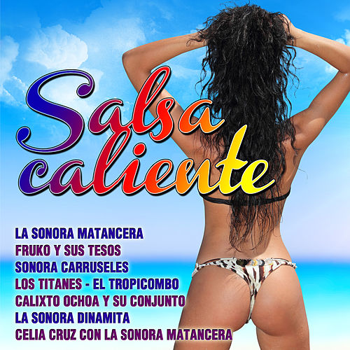 Salsa Caliente by Various Artists