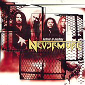 Believe In Nothing (EP) by Nevermore