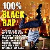 100 % Black Rap by Various Artists