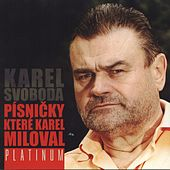 Pisnicky, ktere Karel miloval von Various Artists