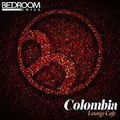 Colombia Lounge Cafe by Various Artists