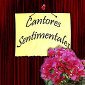 Cantores Sentimentales by Various Artists