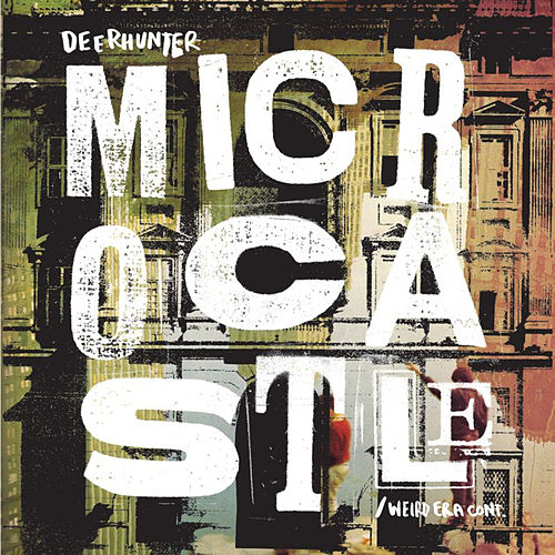 Microcastle by Deerhunter