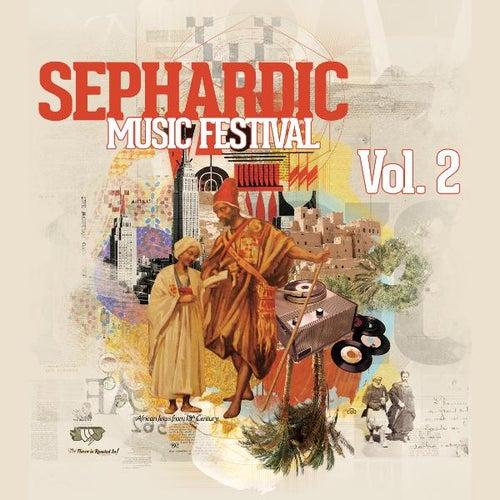 Sephardic Music Festival, Vol. 2 by Various Artists