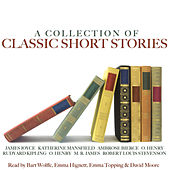 A Collection of Classic Short Stories by Various Artists