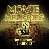 Movie Melodies by Tony Osborne Orchestra