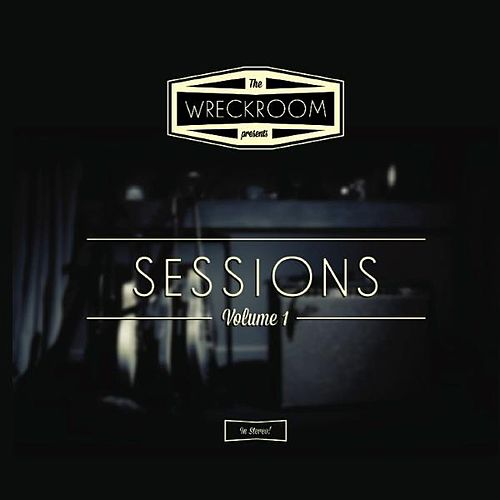Wreckroom Sessions by Various Artists