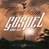 Caribbean Gospel Book Two by Various Artists