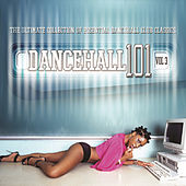 Dancehall 101 - Vol. 3 by Various Artists