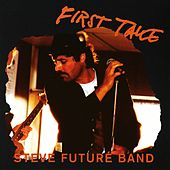 First Take by Steve Future Band