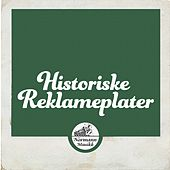 Historiske Reklameplater by Various Artists