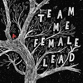 Female Lead by Team Me