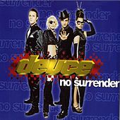 No Surrender by Deuce