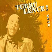 Do Good by Turbulence