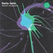 Balearic Incarnation (Todd Terje Rmx) by Dolle Jolle