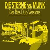 Der Riss Dub Versions by Die Sterne