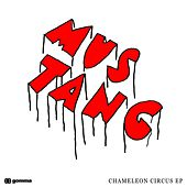 Chameleon Circus EP by Mustang