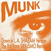 Down in L.A. / The Rat Race Remixes by Munk