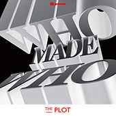 The Plot von WhoMadeWho
