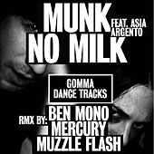 No Milk by Munk