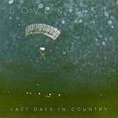 Last Days in Country by Love