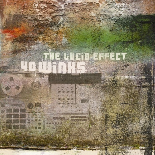 The Lucid Effect by 40winks