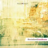 Socialized JazzBeats by Various Artists