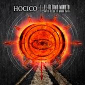 El Último Minuto (Antes de que tu Mundo caiga) by Hocico