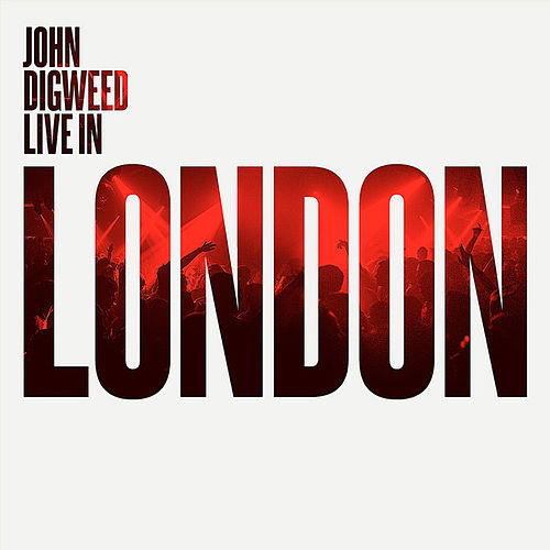 John Digweed - Live in London by Various Artists
