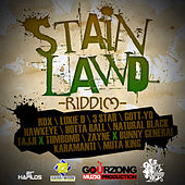 Stain Lawd Riddim by Various Artists