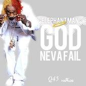 God Neva Fail - Single by Elephant Man