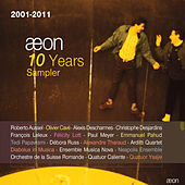 Aeon 10 Years Sampler (2001-2011) by Various Artists
