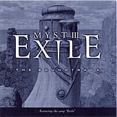 Myst III Exile (Original Game Soundtrack) by Jack Wall