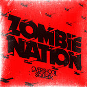 Overshoot / Squeek - EP by Zombie Nation
