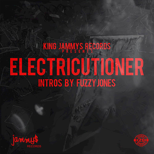 Electricutioner (Intros By Fuzzy Jones) by Various Artists